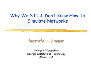 Why We STILL Don't Know How To Simulate Networks