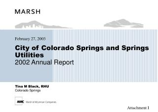 City of Colorado Springs and Springs Utilities 2002 Annual Report