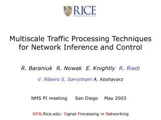 Multiscale Traffic Processing Techniques for Network Inference and Control