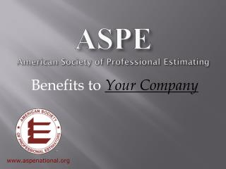 ASPE American Society of Professional  Estimating