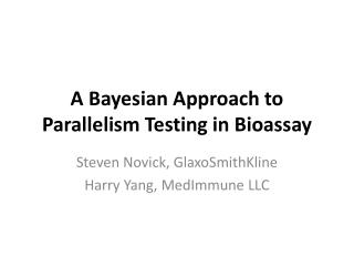 A Bayesian Approach to Parallelism Testing in Bioassay