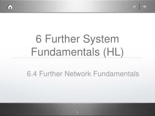 6 Further System Fundamentals (HL)