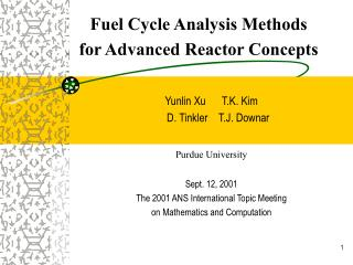 Fuel Cycle Analysis Methods  for Advanced Reactor Concepts