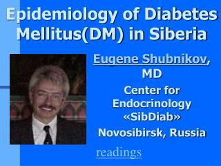 Epidemiology of Diabetes Mellitus(DM) in Siberia
