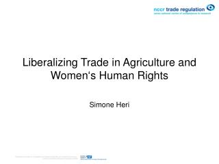 Liberalizing Trade in Agriculture and Women's Human Rights