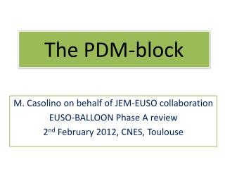The PDM-block
