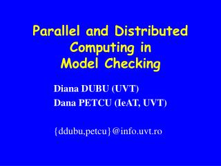 Parallel and Distributed Computing in  Model Checking
