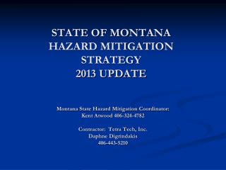 STATE OF MONTANA  HAZARD MITIGATION STRATEGY 2013 UPDATE