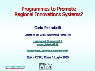 Programmes to Promote Regional Innovations Systems?