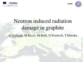 Neutron induced radiation     damage in graphite