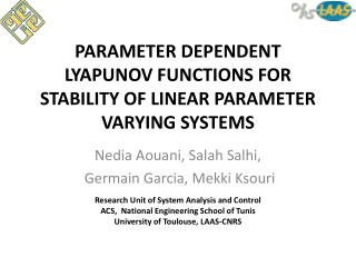 PARAMETER DEPENDENT LYAPUNOV FUNCTIONS FOR STABILITY OF LINEAR PARAMETER VARYING SYSTEMS