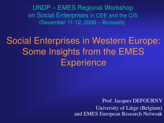 Social Enterprises in Western Europe: Some Insights from the EMES Experience