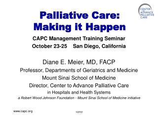 Palliative Care: Making it Happen