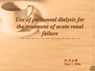 Use of peritoneal dialysis for the treatment of acute renal failure