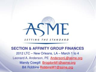 SECTION & AFFINITY GROUP FINANCES 2012 LTC – New Orleans, LA – March 1 to 4