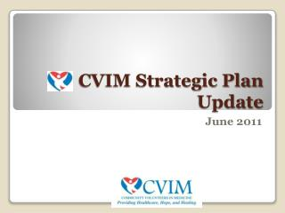 CVIM Strategic Plan Update