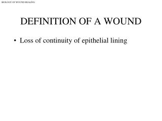 DEFINITION OF A WOUND