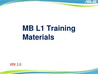 MB L1 Training Materials
