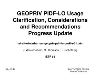 GEOPRIV PIDF-LO Usage Clarification, Considerations and Recommendations Progress Update