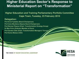 "Higher Education Sector's Response to Ministerial Report on ""Transformation"""
