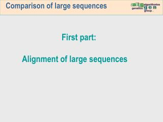 Comparison of large sequences