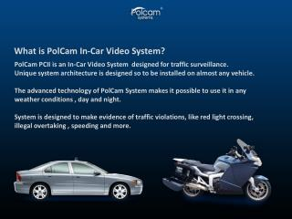 What is PolCam In-Car Video System?