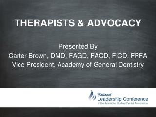 THERAPISTS & ADVOCACY