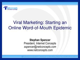 Viral Marketing: Starting an Online Word-of-Mouth Epidemic