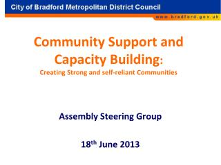 Community Support and Capacity Building :  Creating Strong and self-reliant Communities