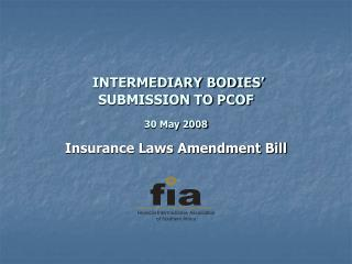 INTERMEDIARY BODIES' SUBMISSION TO PCOF 30 May 2008