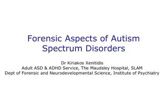 Forensic Aspects of Autism Spectrum Disorders