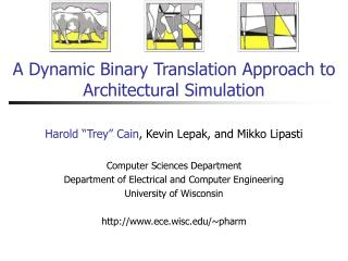 A Dynamic Binary Translation Approach to Architectural Simulation