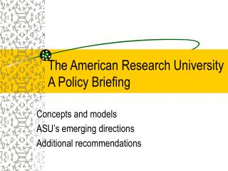 The American Research University A Policy Briefing