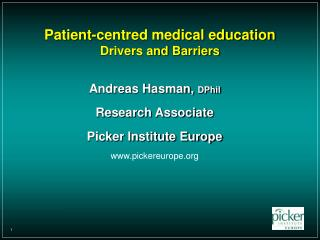 Patient-centred medical education  Drivers and Barriers
