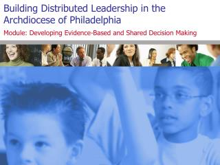 Building Distributed Leadership in the Archdiocese of Philadelphia