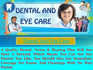 dental and eye care