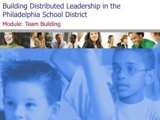 Building Distributed Leadership in the Philadelphia School District
