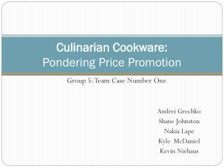 Culinarian Cookware: Pondering Price Promotion