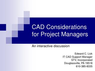 CAD Considerations for Project Managers