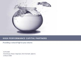 HIGH PERFORMANCE CAPITAL PARTNERS
