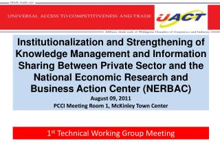 1 st  Technical Working Group Meeting