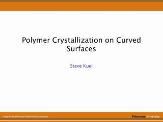 Polymer Crystallization on Curved Surfaces