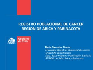 REGISTRO POBLACIONAL DE CANCER REGION DE ARICA Y PARINACOTA