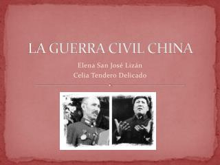 LA GUERRA CIVIL CHINA