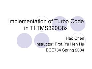 Implementation of Turbo Code in TI TMS320C8x