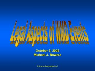 October 3, 2002 Michael J. Bowers