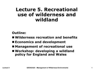 Lecture 5. Recreational use of wilderness and wildland