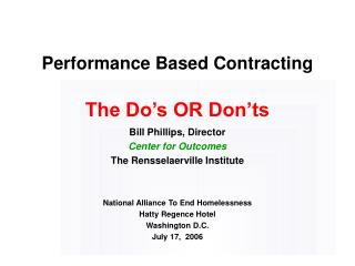 Performance Based Contracting  The Do's OR Don'ts
