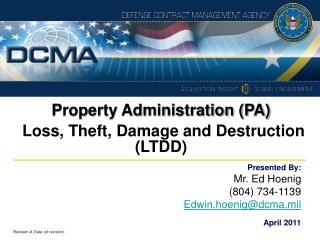 Property Administration (PA) Loss, Theft, Damage and Destruction (LTDD)