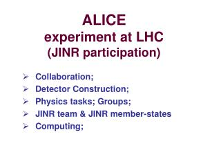 ALICE experiment at LHC (JINR participation)